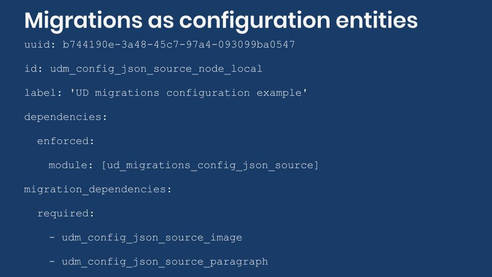Example of migration defined as configuration entity.