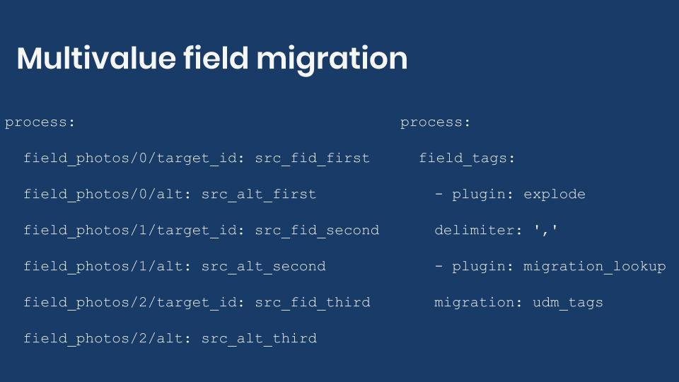 Syntax for multivalue field migration.