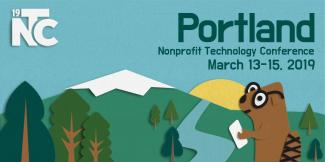 Nonprofit Technology Conference Portland March 13-15 2019.